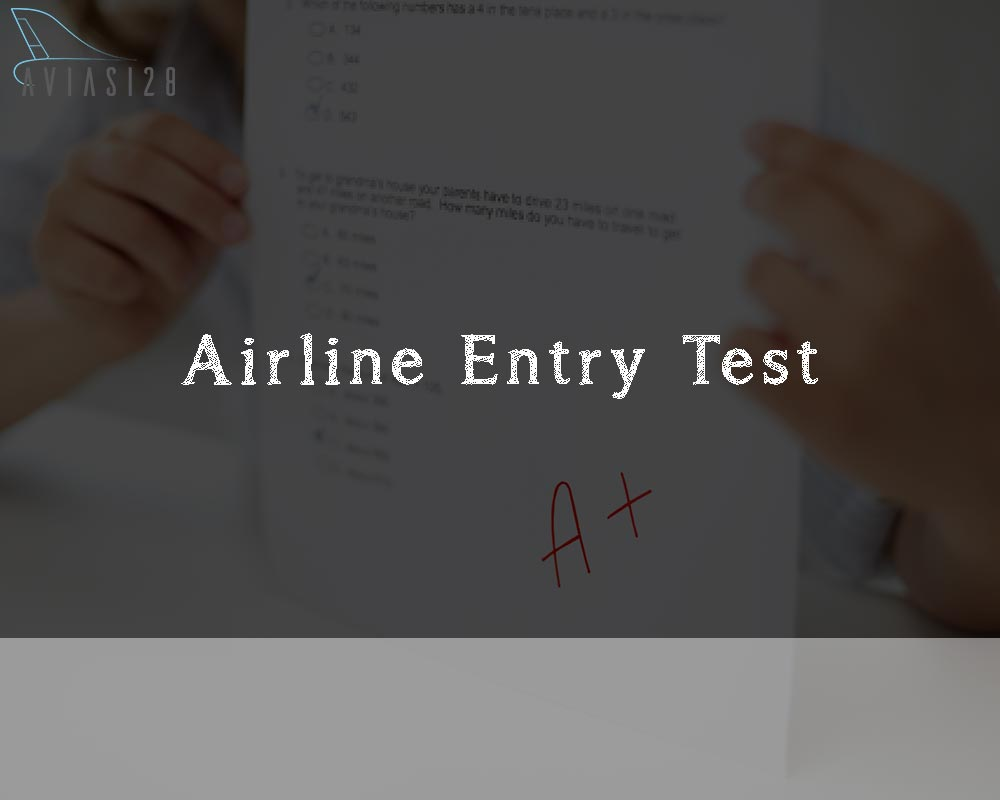 Airline Entry Test